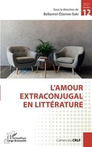 Bellarmin Etienne Iloki - L'amour extraconjugal en littérature - 12.