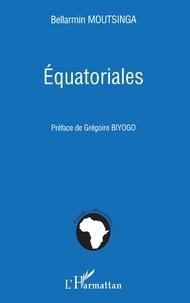 Bellarmin Moutsinga - Equatoriales.
