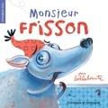 Bellebrute - Monsieur Frisson.