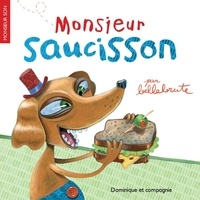 Bellebrute - Monsieur Saucisson.
