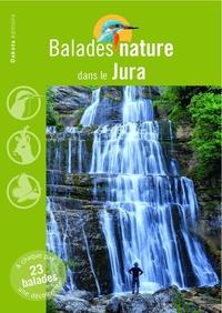 Belles Balades Editions - Balades nature dans le Jura.