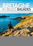 Belles Balades Editions - Bretagne - 40 belles balades.