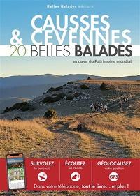 Belles Balades Editions - Causses et Cévennes - 20 belles balades.