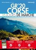 Belles Balades Editions - GR 20 Corse - 16 jours de marche.