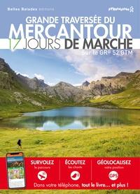 Belles Balades Editions - Grande traversée du Mercantour - 17 jours de marche.