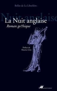 Bellin de La Liborlière - La Nuit anglaise.