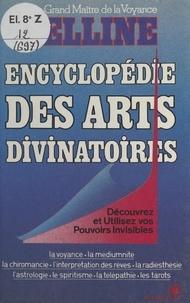 Belline et Frédéric Royer - Encyclopédie des arts divinatoires.