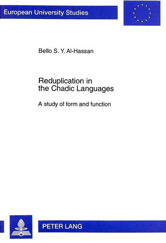 Bello Al-hassan - Reduplication in the Chadic Languages - A study of form and function.