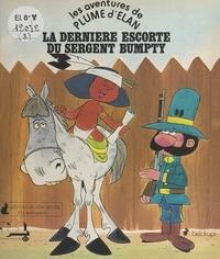 Bélokapi et Christophe Izard - Les aventures de Plume d'Élan - La dernière escorte du sergent Bumpty.