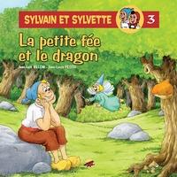 Bélom et Jean-Louis Pesch - Sylvain et Sylvette Tome 3 : La petite fée et le dragon.