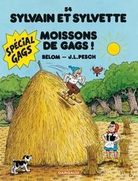 Bélom et Jean-Louis Pesch - Sylvain et Sylvette Tome 54 : Moissons de gags !.