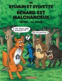 Bélom et Jean-Louis Pesch - Sylvain et Sylvette Tome 66 : Renard est malchanceux.