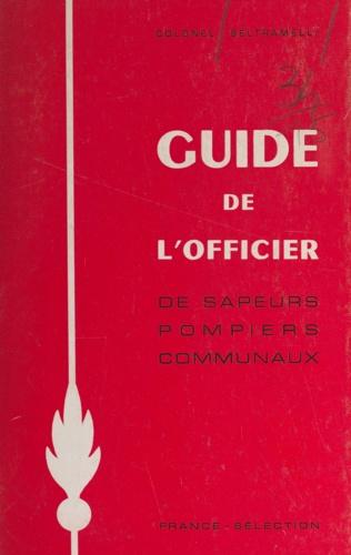 Guide de l'officier de sapeurs-pompiers communaux