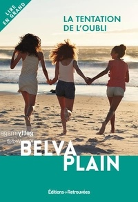 Belva Plain - La tentation de l'oubli.