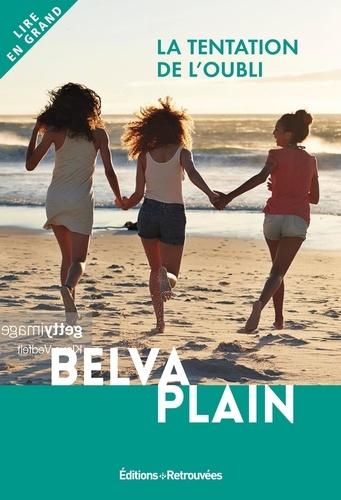 La tentation de l'oubli - Belva Plain