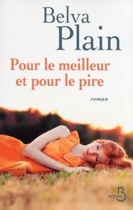 Belva Plain - Pour le meilleur et pour le pire.