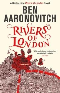 Ben Aaronovitch - Rivers of London.