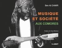 Ben Ali Damir - Musique et société aux Comores.