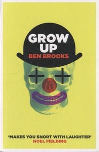 Ben Brooks - Grow Up.
