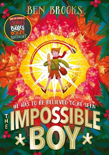 The Impossible Boy. A perfect gift for children this Christmas