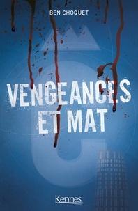 Book downloader gratuitement Vengeances et mat RTF
