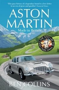 Ben Collins - Aston Martin - Made in Britain.