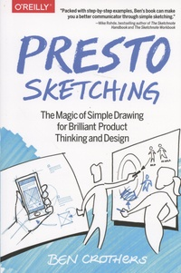 Accentsonline.fr Presto Sketching - The Magic of Simple Drawing for Brilliant Product Thinking and Design Image