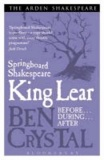 Ben Crystal - Springboard Shakespeare: King Lear.