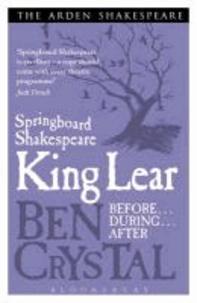 Ben Crystal - Springboard Shakespeare: King Lear.