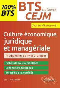 Ben el Arbi Sabbar - BTS tertiaires, Culture économique, juridique et managériale - Tout sur l'épreuve U3.