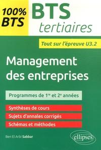 Management des entreprises BTS Tertiaires- Entraînements à l'épreuve U3.2 - Ben el Arbi Sabbar |