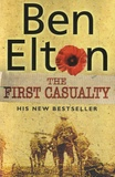 Ben Elton - The First Casualty.