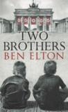Ben Elton - Two Brothers.