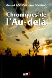 Ben Gourno et Gérard Bodson - Chroniques de l'au-delà.