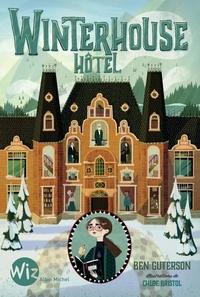 Ben Guterson - Winterhouse Hôtel - tome 1.