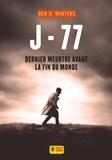 Ben-H Winters - Dernier meurtre avant la fin du monde Tome 2 : J-77.