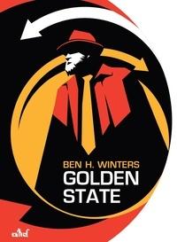 Eric Holstein et Ben h. Winters - Golden State.