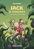 Ben Hatke - Jack le téméraire Tome 1 : Dans les griffes du jardin maléfique.