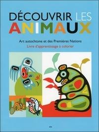 Découvrir les animaux - Art autochtone et des premières nations.pdf