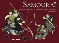 Samourai - Lâge dor de lélite des guerriers japonais.pdf