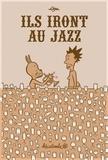 Ben - Ils iront au jazz.