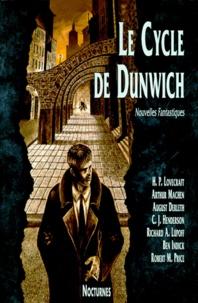 Ben Indick et August Derleth - Le Cycle de Dunwich - Nouvelles fantastiques.