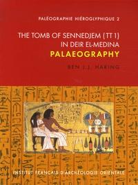 Ben J.J. Haring - The tomb of Sennedjem (TT1) in Deir El-Medina - Palaeography.