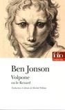 Ben Jonson - Volpone ou Le renard.