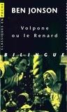 Ben Jonson - Volpone ou le Renard - Bilingue français-anglais.