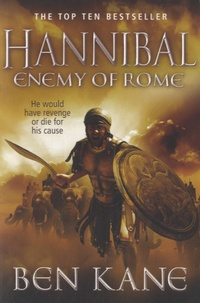 Ben Kane - Hannibal - Enemy of Rome.