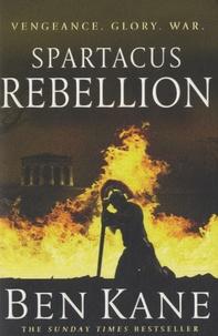 Ben Kane - Spartacus - Rebellion.