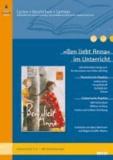»Ben liebt Anna« im Unterricht - Lehrerhandreichung zum Kinderroman von Peter Härtling (Klassenstufe 3-5, mit Kopiervorlagen). Lesen - Verstehen - Lernen.