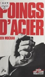 Ben Mochan et Dominique Wattwiller - Poings d'acier.