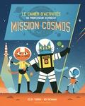 Ben Newman et Zelda Turner - Mission Cosmos - Le cahier d'activités du Professeur Astrocat.